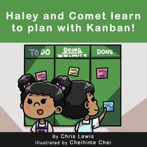 Haley and Comet Learn to Plan with Kanban!