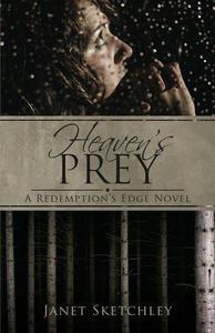 Heaven's Prey: A Redemption's Edge Novel