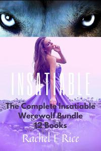The Complete Insatiable Werewolf Bundle