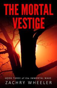The Mortal Vestige