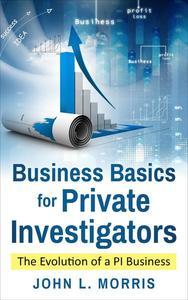 Business Basics for  Private Investigators