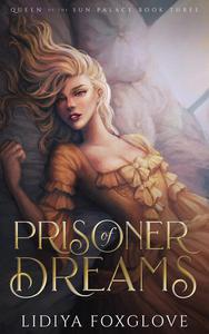 Prisoner of Dreams