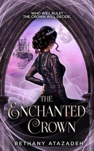 The Enchanted Crown
