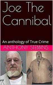 Joe The Cannibal