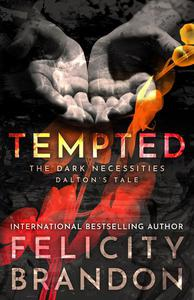Tempted: The Dark Necessities—Dalton's Tale #1