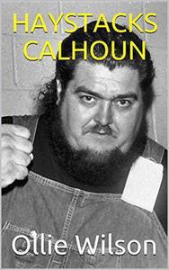 Haystacks Calhoun