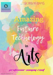 Amazing Future Technology in Arts