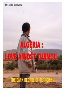 Algeria : Love Amidst Turmoil