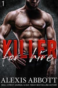 Killer for Hire - A Bad Boy Mafia Romance