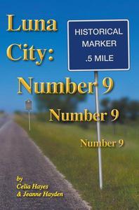Luna City: Number 9, Number 9, Number 9