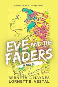 Eve and the Faders