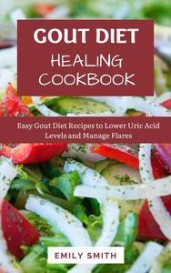 The Gout Diet Healing Cookbook