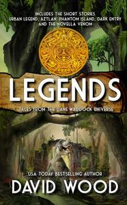 Legends- Tales from the Dane Maddock Universe