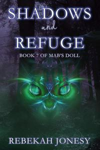 Shadows and Refuge