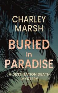Buried in Paradise