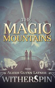The Magic Mountains