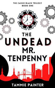 The Undead Mr. Tenpenny