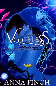 Voiceless: A Mermaid's Tale
