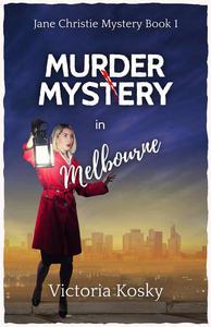 Murder Mystery in Melbourne