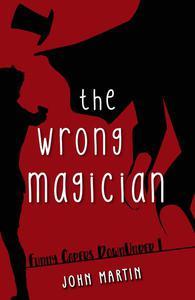 The Wrong Magician