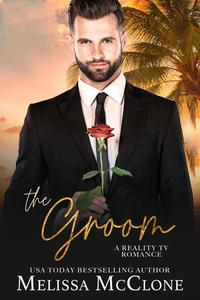 The Groom: A Clean and Wholesome Romance