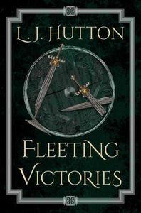 Fleeting Victories