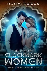 House of Clockwork Women