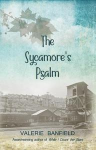 The Sycamore's Psalm