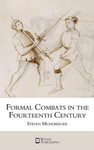 Formal Combats in the Fourteenth Century