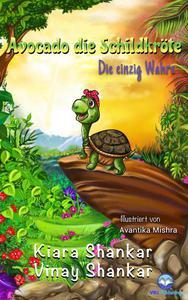 Avocado die Schildkröte: Die einzig Wahre