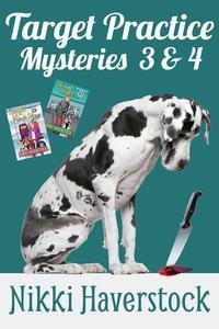 Target Practice Mysteries 3 & 4