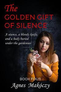The Golden Gift Of Silence