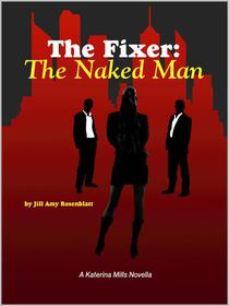 The Fixer: The Naked Man