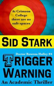 Trigger Warning: An Academic Thriller