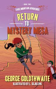 Return to Mystery Mesa