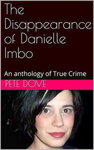 The Disappearance of Danielle Imbo