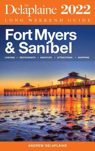 Fort Myers & Sanibel - The Delaplaine 2022 Long Weekend Guide
