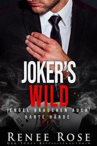 Joker's Wild: Engel brauchen auch harte Hände