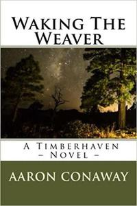 Waking The Weaver