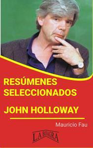 Resúmenes Seleccionados: John Holloway