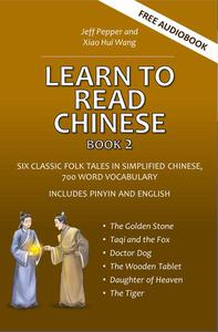 Learn to Read Chinese, Book 2