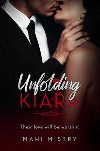 Unfolding Kiara