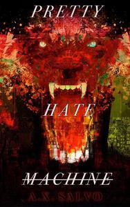 Pretty Hate Machine: Book One
