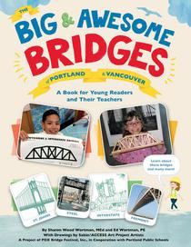 The Big & Awesome Bridges of Portland & Vancouver