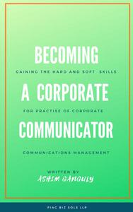 Becoming a Corporate Communicator