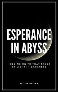 Esperance In Abyss