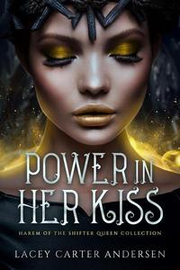 Power In Her Kiss