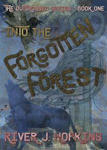 Into the Forgotten Forest