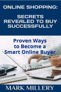 Online Shopping: Secrets Revealed to Buy Successfully