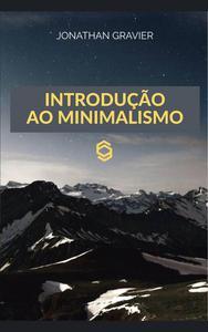 Introdução ao Minimalismo